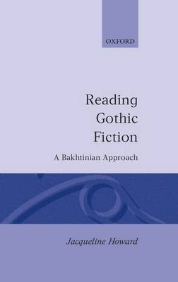 Reading Gothic Fiction by Jacqueline Howard image