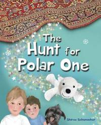 The Hunt for Polar One by Shiree Schumacher image