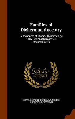 Families of Dickerman Ancestry by Edward Dwight Dickerman