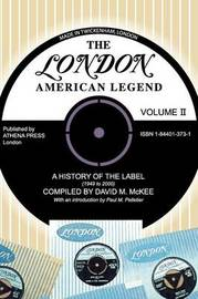 The London-American Legend, a History of the Label (1949 to 2000): V by David M. Mckee image