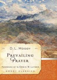 Prevailing Prayer by D.L. Moody image
