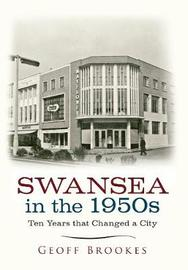 Swansea in the 1950s by Geoff Brookes