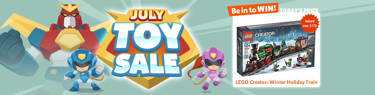 July Toy Sale on Now - Great savings on top brands!
