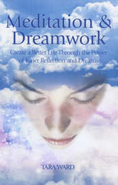 Meditation and Dreamwork by Tara Ward image