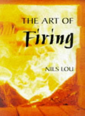 Art of Firing by Nils Lou image