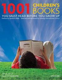 1001 Children's Books You Must Read Before You Grow Up by Julia Eccleshare image