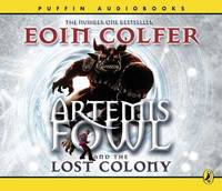 Artemis Fowl and the Lost Colony by Eoin Colfer image