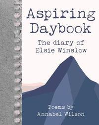 Aspiring Daybook by Annabel Wilson