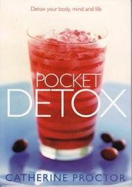 Pocket Detox by Catherine Proctor