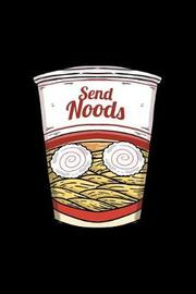 Send Noods by Boredkoalas Ramen Journals image