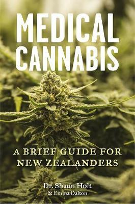 Medical Cannabis by Shaun Dr Holt