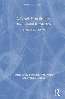 A Level Film Studies by Sarah Casey Benyahia