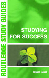 Studying for Success by Richard Palmer