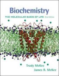 Biochemistry: The Molecular Basis of Life by Trudy McKee image