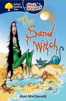 Oxford Reading Tree: All Stars: Pack 1: the Sand Witch by Alan McDonald