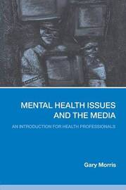 Mental Health Issues and the Media by Gary Morris image