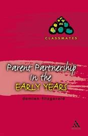 Parent Partnerships in the Early Years by Damien Fitzgerald