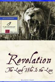 Revelation: The Lame who is the Lion by Gladys Hunt