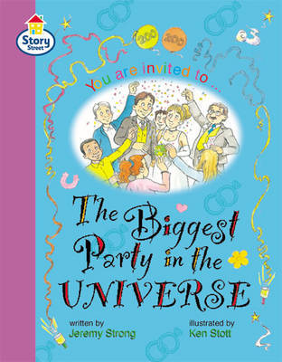 The Biggest Party in the Universe Story Street Fluent Step 12: Book 5 by Jeremy Strong