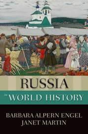 Russia in World History by Barbara Alpern Engel