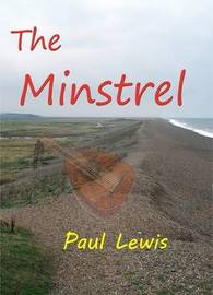 The Minstrel by Paul Lewis