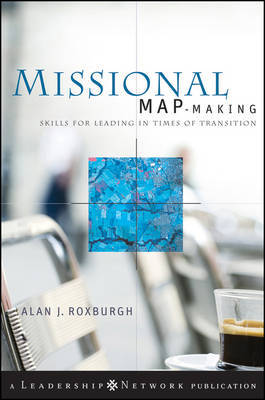 Missional Map-Making by Alan J. Roxburgh image