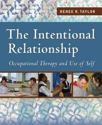 The Intentional Relationship by Renee R Taylor