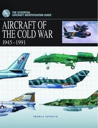 Aircraft of the Cold War by Thomas Newdick image