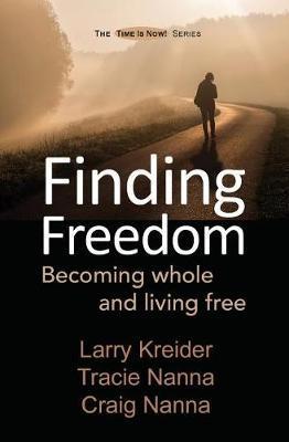 Finding Freedom by Larry Kreider