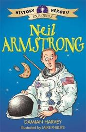 History Heroes: Neil Armstrong by Damian Harvey