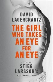 The Girl Who Takes an Eye for an Eye by David Lagercrantz image
