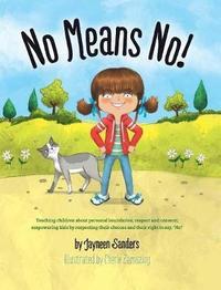 No Means No! by Jayneen Sanders