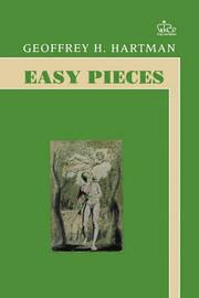 Easy Pieces by Geoffrey Hartman