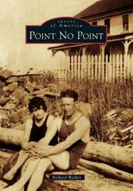 Point No Point by Richard Walker