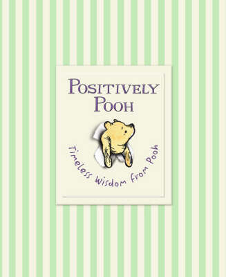 Positively Pooh: Timeless Wisdom from Pooh by A.A. Milne image