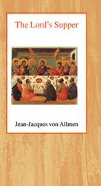 The Lord's Supper by J.J.Von Allmen image