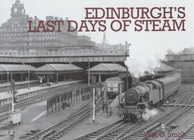 Edinburgh's Last Days of Steam by W.A.C. Smith image