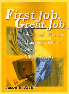 First Job, Great Job by Jason R Rich image