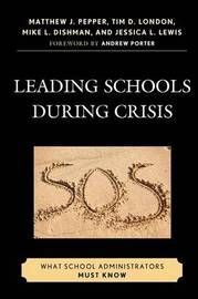 Leading Schools During Crisis by Matthew J. Pepper image