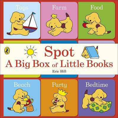 Spot: A Big Box of Little Books by Eric Hill