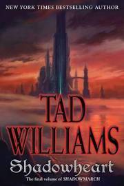 Shadowheart (Shadowmarch Trilogy #4) by Tad Williams