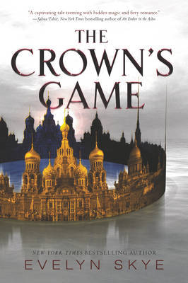 The Crown's Game by Evelyn Skye image