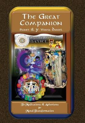 The Great Companion to Meditations & Aphorisms for Moral Transformation by Signet Il Y' Viavia Daniel