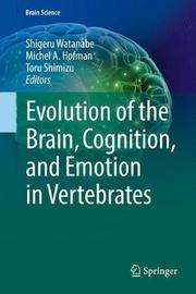 Evolution of the Brain, Cognition, and Emotion in Vertebrates image