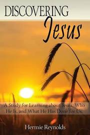 Discovering Jesus by Hermie Reyolds