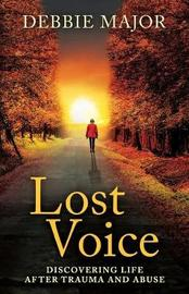Lost Voice by Debbie Major