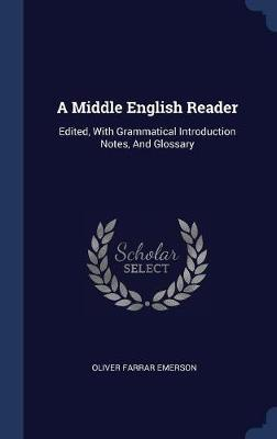 A Middle English Reader by Oliver Farrar Emerson image