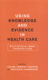 Using Knowledge and Evidence in Health Care image