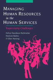 Managing Human Resources in the Human Services by Felice Davidson Perlmutter image