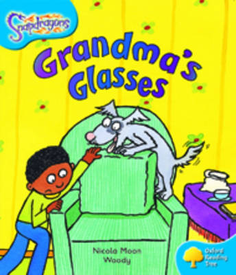 Oxford Reading Tree: Level 3: Snapdragons: Grandma's Glasses by Nicola Moon image
